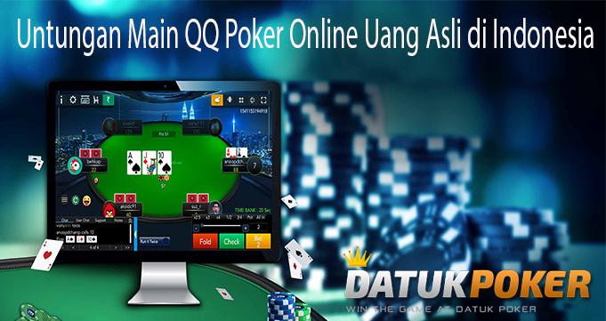 Untungan Main QQ Poker Online Uang Asli di Indonesia
